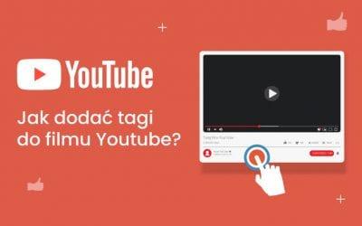 Jak dodać tagi do filmu Youtube?